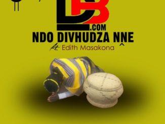 DBdotCOM – Ndo Divhudza Nne Ft. Edith Masakona