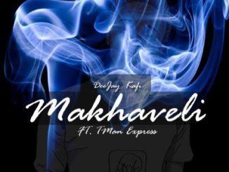 Deejay Kafi – Makhaveli Ft. Tman Express