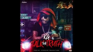 KG - Talk the truth Evil Eyes Riddim