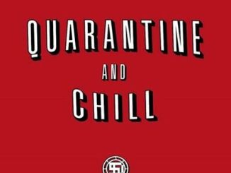 Snow Deep – Quarantine And Chill
