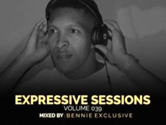 Bennie Exclusive – Expressive Sessions 39