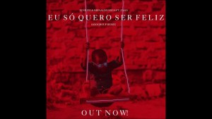 DJ Silyvi & Reinaldo – Eu Só Quero Ser Feliz (Saxogroup Remix) Ft. Zano