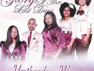 Mkhulu ongakithi - Glory of the Last Days