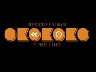 Sphectacula & DJ Naves – Okokoko (Felo Le Tee & Kyotic Remix)