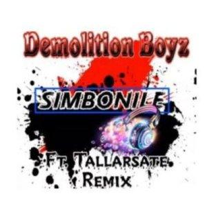 Tallarsetee – Simbonile (Demolition Boyz Remix)