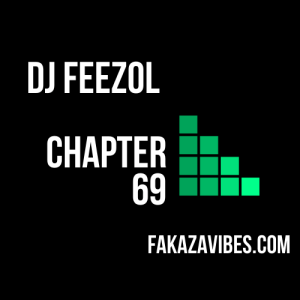 DJ FeezoL – Chapter 69 2020