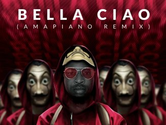 Bella Ciao Amapiano Remix