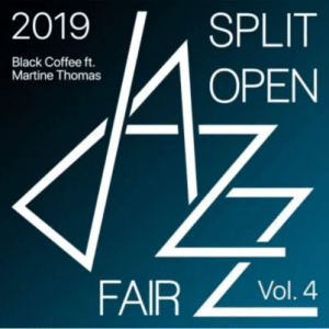 Black Coffee – Split Open Jazz Fair 2019 Vol. 4 Live Album