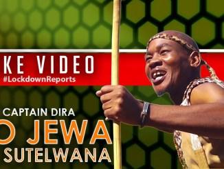 Captain Dira- Go Jewa Go Sutelwana