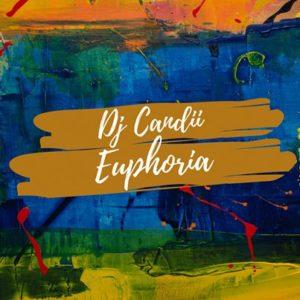 Dj Candii – Euphoria