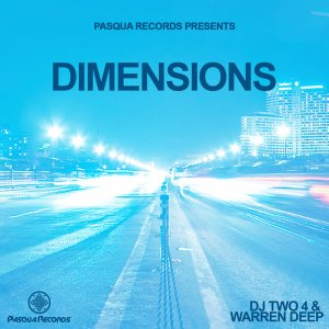 Dj Two4 & Warren Deep – Dimensions