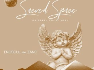 Enosoul – Sacred Space ft. Zano ​(​Original Vocal Mix)