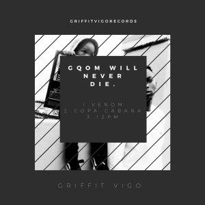 Griffit Vigo – Gqom Will Never Die EP