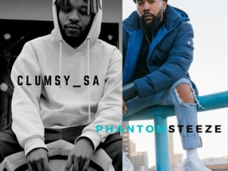 MUSICClumsy SA & Phantom Steeze – PILA