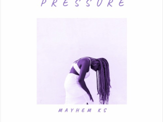 Mayhem KS – Pressure