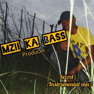 Mzi Ka Bass – Secret (Instrumental Mix)