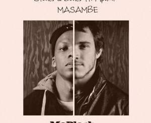 Stones & Bones – Masambe (feat. Mpumi)