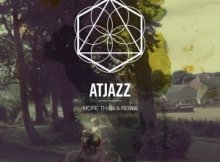 Atjazz – More Than a Remix