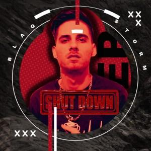 BlaqStorm – ShutDown EP