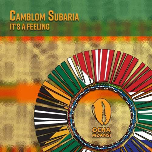 Ep: Camblom Subaria – It's a Feeling