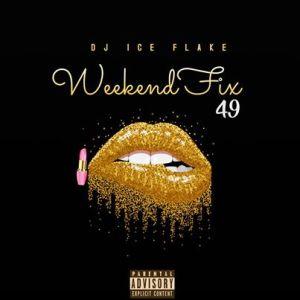 Dj Ice Flake – WeekendFix 49 2020