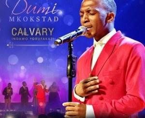 Dumi Mkokstad – Ukuhlala Kuye (Live)
