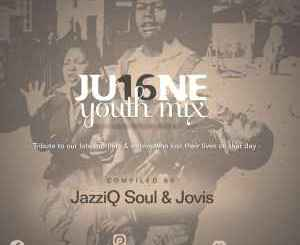 JazziQ Soul & Linda Jovis – June YouthDay Mix
