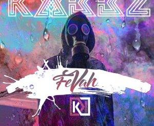 KVBBZ – Fevah (Original Mix)