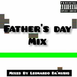 Leonardo Da'musiq – Father's Day Mix