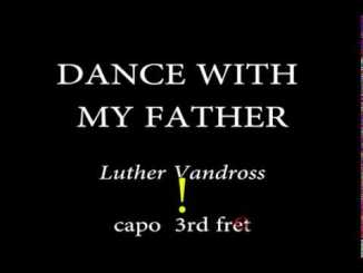 Luther Vandross – Dance With My Father Lyrics