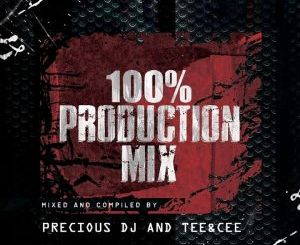 Precious DJ and Tee&Cee – 100% Production Mix