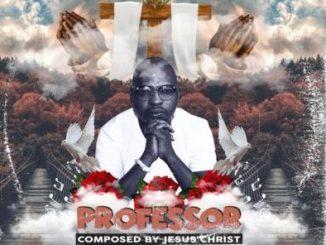 Professor – Composed by Jesus Christ Album