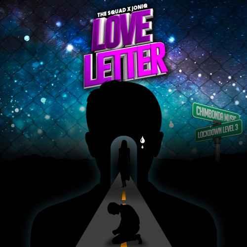 The Squad – Love Letter Ft. Joniq