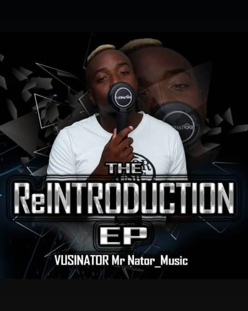 Vusinator – The Reintroduction EP