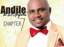 Andile KaMajola - Chapter 7