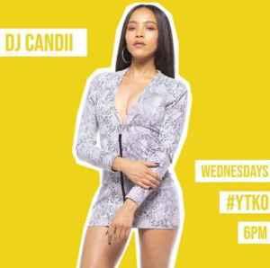 DJ Candii – YTKO Mix (15-July-2020)