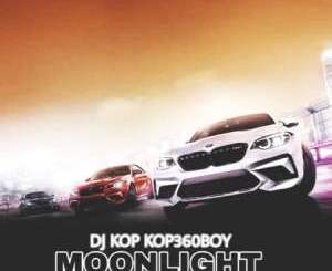 DJ Kop Kop360boy – Moonlight Ft. Dlala Chass