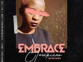 DJ Mandy – Embrace AmaPiano Session Vol. II