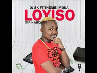 Dj Sk Ft Thembi Mona-Loyiso ( Video)