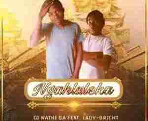 DjNathi SA – Ngahluleka Ft. Lady-Bright