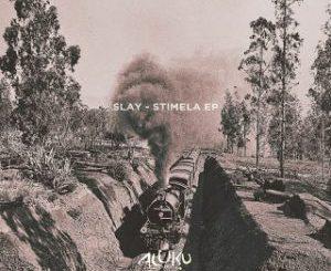 EP: Slay – Stimela