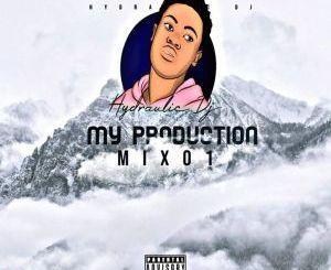 Hydraulic DJ – My Production Mix 01