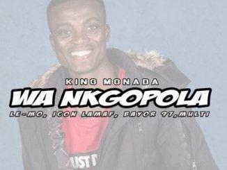 King Monada – Wa Ngopola