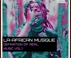 La-African Musique – Defination Of Real Music Vol. 1
