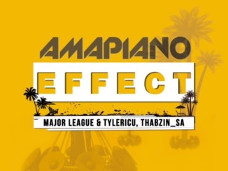 Major League – Amapiano Effect EP