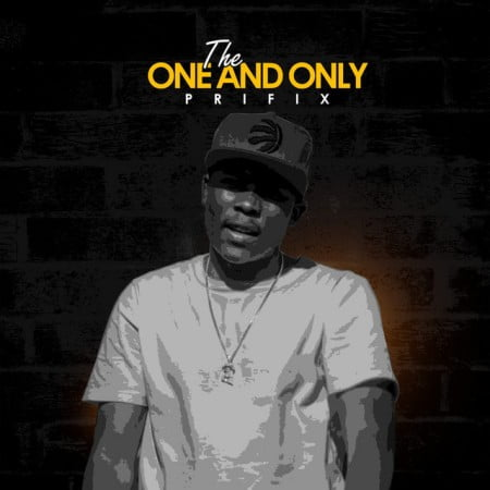 Prifix – The One and Only