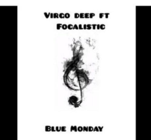 Vigro Deep Ft Focalistic – Blue Monday