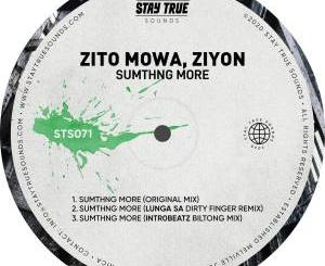 EP: Zito Mowa & Ziyon – Sumthng More