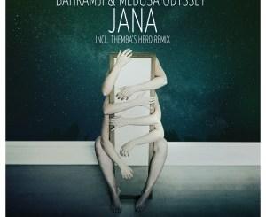 Bahramji, Medusa Odyssey – Jana (Themba's Herd Remix)