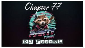 DJ FeezoL – Chapter 77 (Party Time)